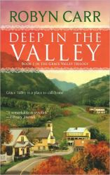 Robyn Carr's Deep in the Valley