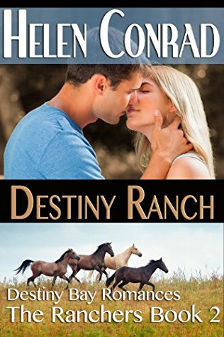 Destiny Ranch by Helen Conrad