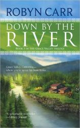 Robyn Carr's Down By the River