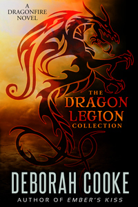 Dragonfire Legion Collection by Deborah Cooke