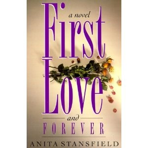 Anita Stansfield's First Love and Forever