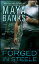 Maya Banks' Forged in Steele