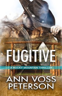 Fugitive by Ann Voss Peterson