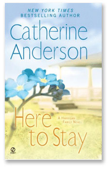 Here to Stay by Catherine Anderson