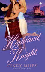 Cindy Miles' Highland Knight