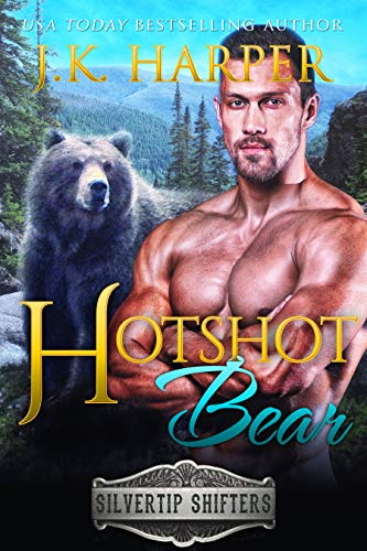 Coming Soon!!! Hotshot Bear: Slade by JK Harper