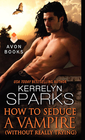 Kerrelyn Sparks' How to Seduce a Vampire
