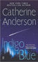 Catherine Anderson's Indigo Blue is book 3 in the Comanche Series