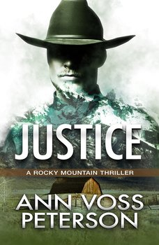 Justice by Ann Voss Peterson
