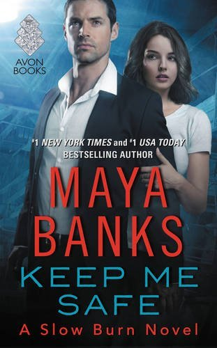 Maya Banks' Keep Me Safe - 2016 book cover