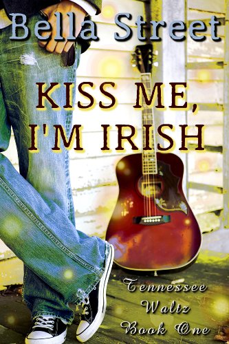 Kiss Me, I'm Irish by Bella Street