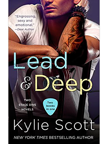 Kylie Scott's Lead and Deep (book 3 and 4 of the Stage Dive Series)