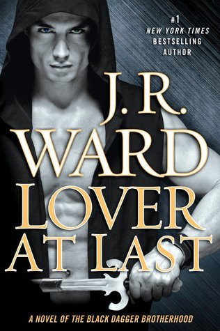 Lover at Last by JR Ward