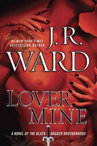 Love Mine by JR Ward