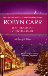 Anthology Midnight Kiss with Midnight Confessions by Robyn Carr