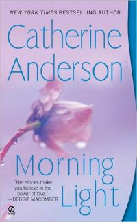Catherine Anderson's Morning Light, book 8 in the Kendrick Coulter Harrigan Series