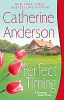 Catherine Anderson's Perfect Timing is book 12 in the Kendrick Coulter Harrigan Series