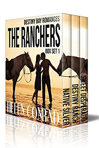 The Ranchers Box Set Books 1-3 of the Destiny Bay Series by Helen Conrad
