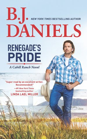 Renegade's Pride by BJ Daniels