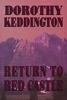 Return to Red Castle by Dorothy Keddington