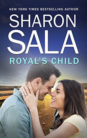 Royal's Child by Sharon Sala