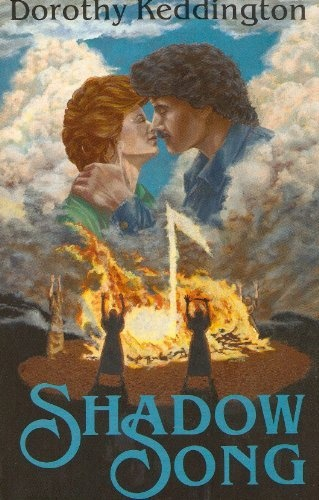 Shadow Song by Dorothy Keddington
