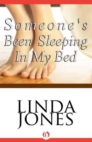 Someone's Been Sleeping in my Bed by Linda Winstead Jones