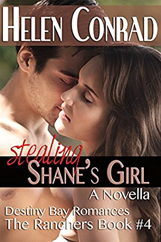 Stealing Shane's Girl by Helen Conrad