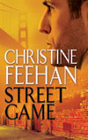 Christine Feehan's Street Game