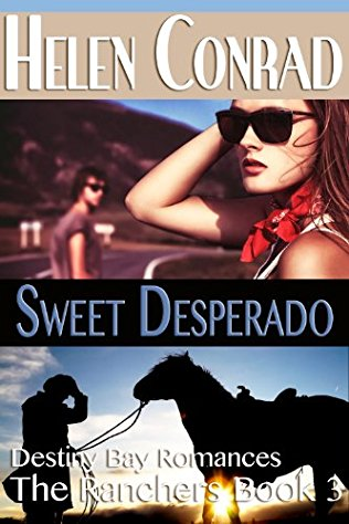 Sweet Desperado by Helen Conrad