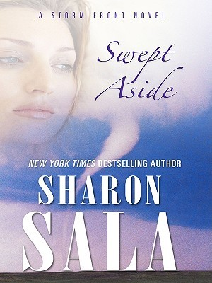2010 Hardcover Edition of Swept Aside by Sharon Sala