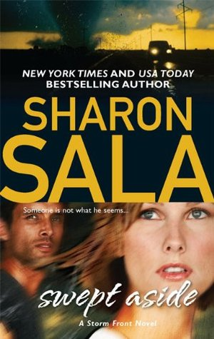 2010 Paperback Edition of Swept Aside by Sharon Sala