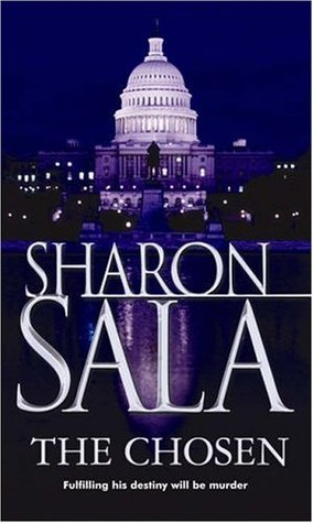 2005 Paperback Edition for The Chosen by Sharon Sala