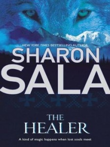 The Healer by Sharon Sala