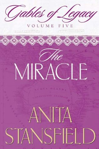 The Miracle by Anita Stansfield