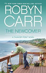 The Newcomer by Robyn Carr
