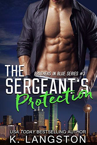 The Sergeant's Protection by K. Langston