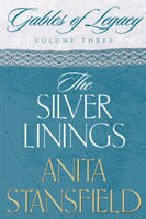The Silver Linings by Anita Stansfield
