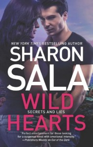 Sharon Sala's Wild Hearts, Book 1 of the Secrets and Lies Trilogy