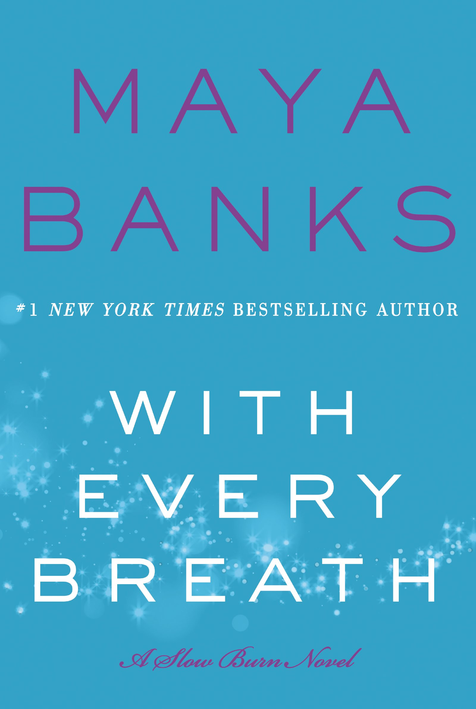 Maya Banks' With Every Breath
