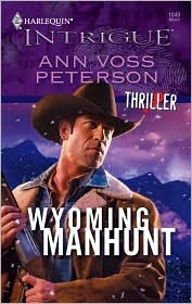 Wyoming Manhunt by Ann Voss Peterson