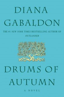 Diana Gabaldon's Drums of Autumn