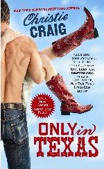 Christie Craig's Only in Texas