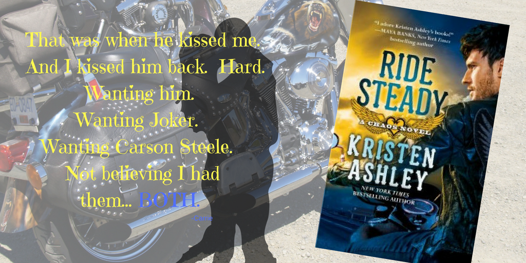 Fun Graphic from Ride Steady by Kristen Ashley.  Has a quote from main character Carrie.
