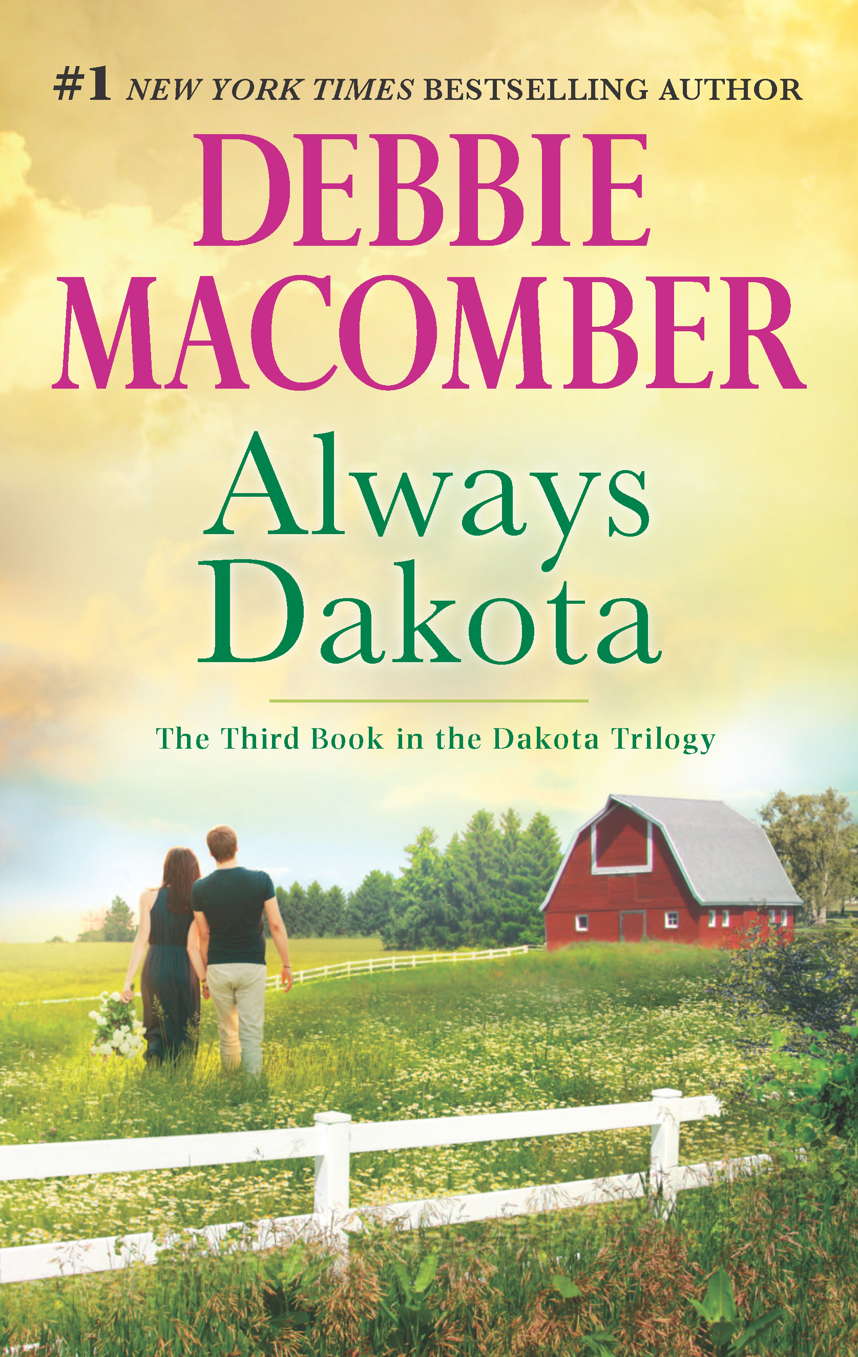 Debbie Macomber's Always Dakota