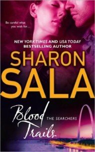 Blood Trails by Sharon Sala