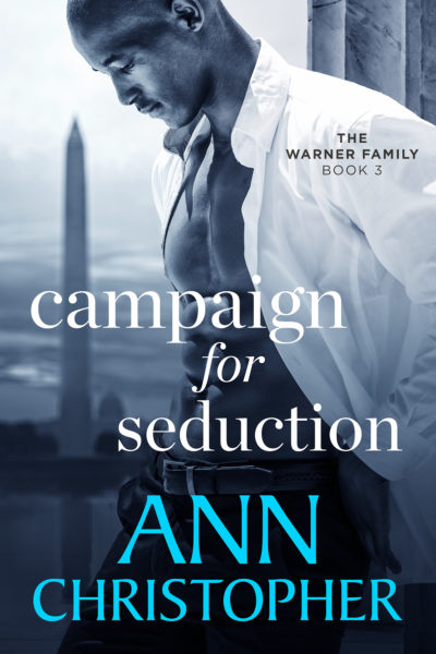 Campaign for Seduction by Ann Christopher