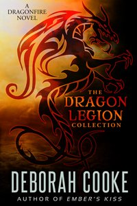 The Dragon Legion Collection by Deborah Cooke