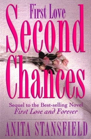 Anita Stansfield's First Love Second Chances