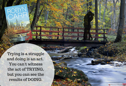 Fun Graphic with book quote from Forbidden Falls by Robyn Carr.  I found a picture that was almost exactly the same as the book cover and couldn't resist making a graphic for the book!!!
